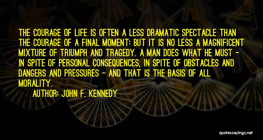 Spectacle Quotes By John F. Kennedy
