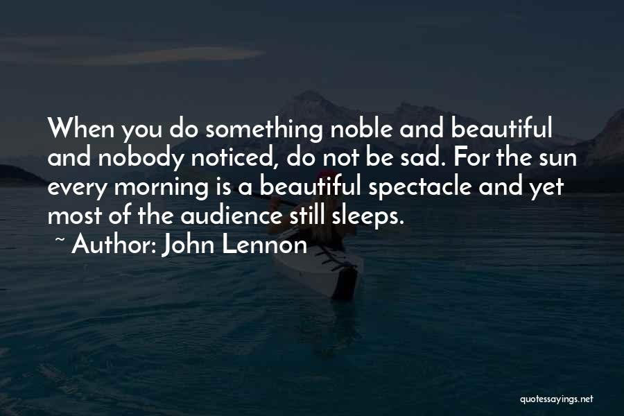 Spectacle Quotes By John Lennon