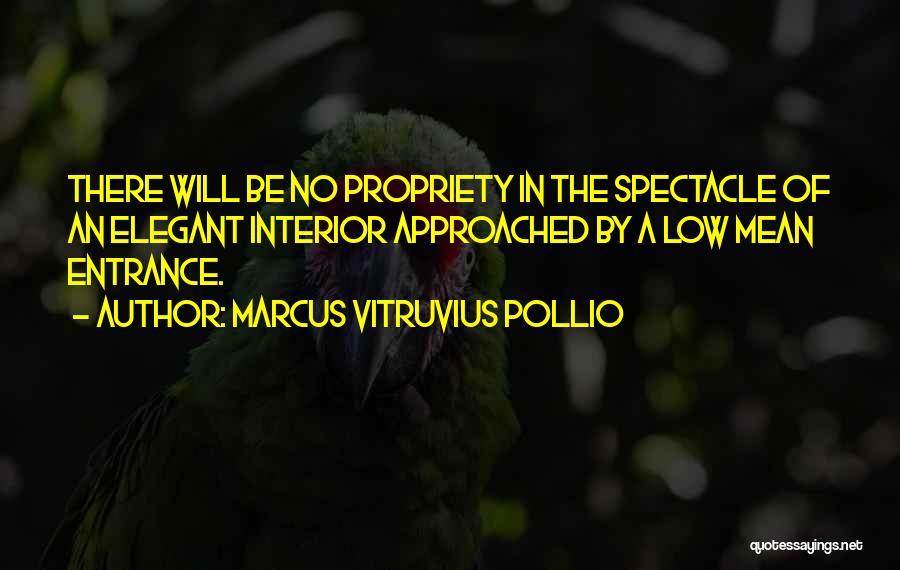 Spectacle Quotes By Marcus Vitruvius Pollio