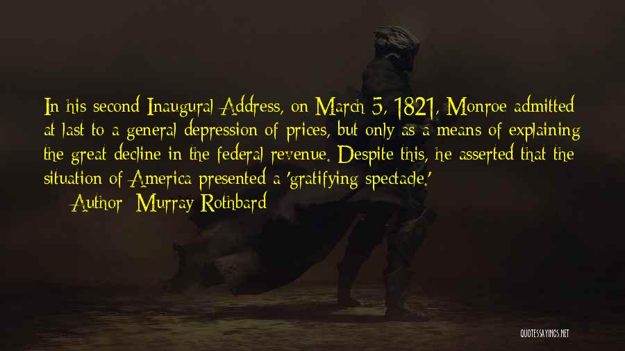 Spectacle Quotes By Murray Rothbard