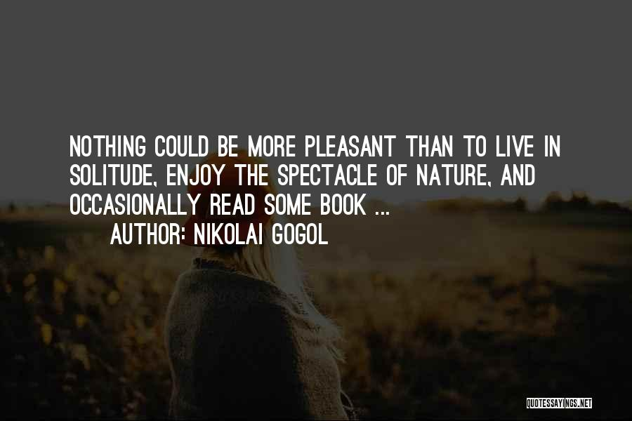 Spectacle Quotes By Nikolai Gogol