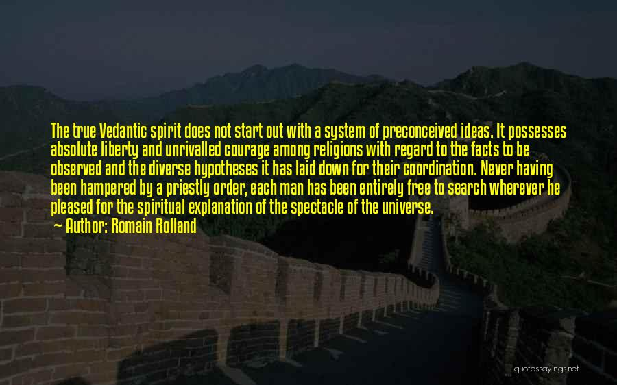 Spectacle Quotes By Romain Rolland