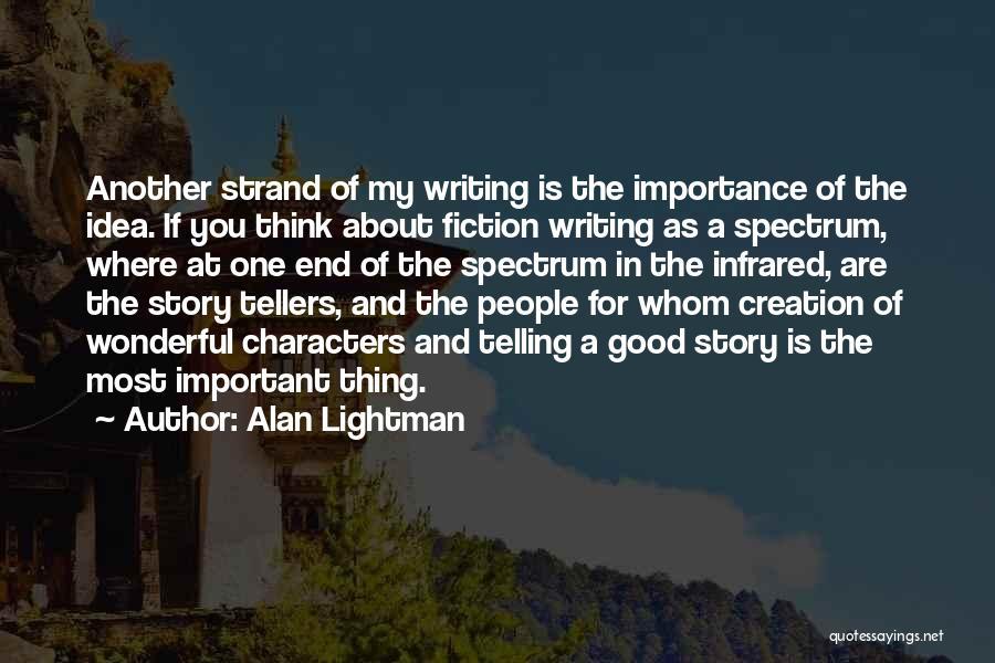 Spectrum Quotes By Alan Lightman