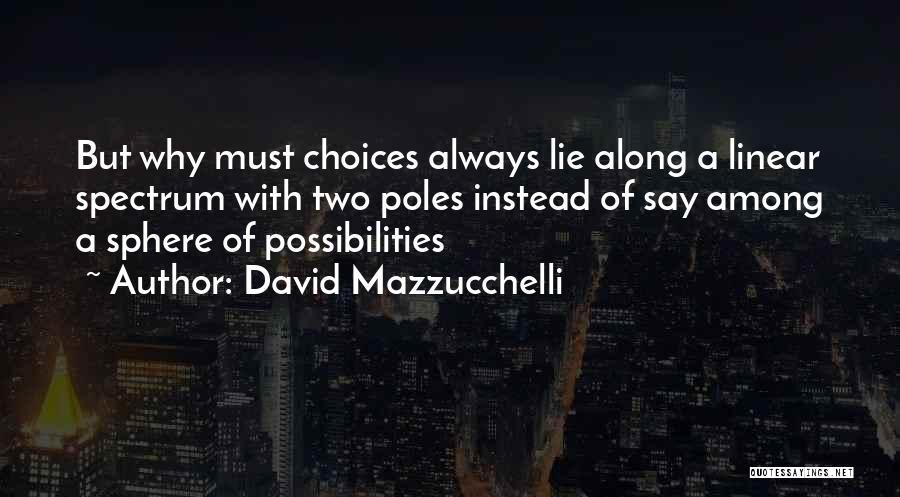 Spectrum Quotes By David Mazzucchelli