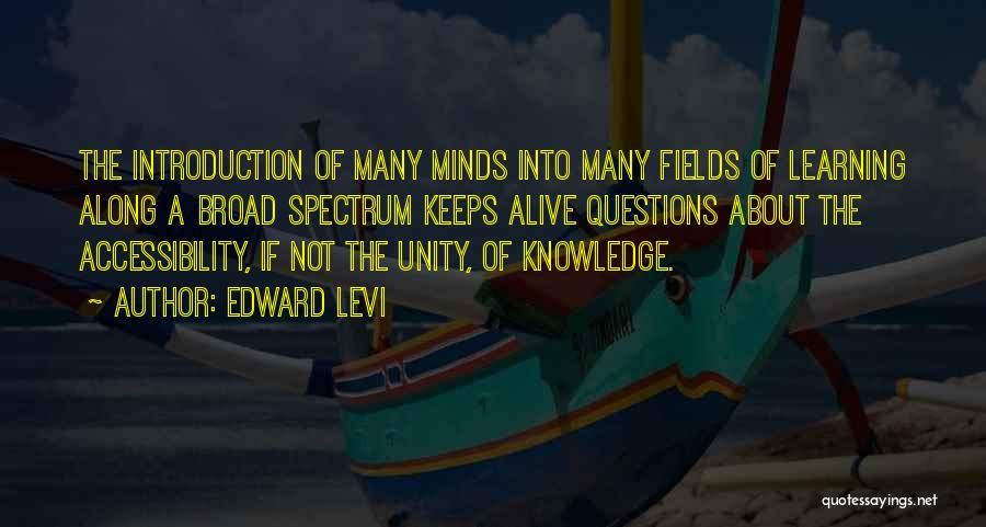 Spectrum Quotes By Edward Levi