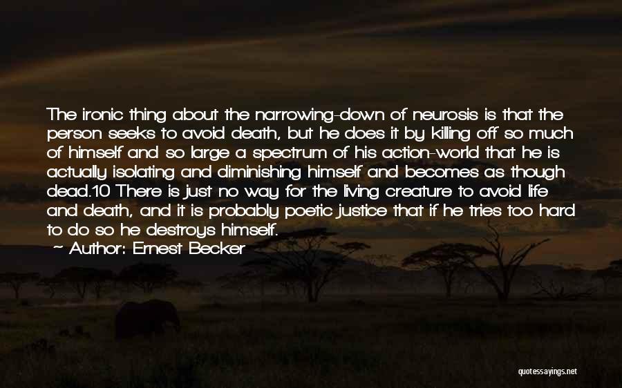 Spectrum Quotes By Ernest Becker