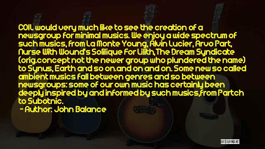 Spectrum Quotes By John Balance