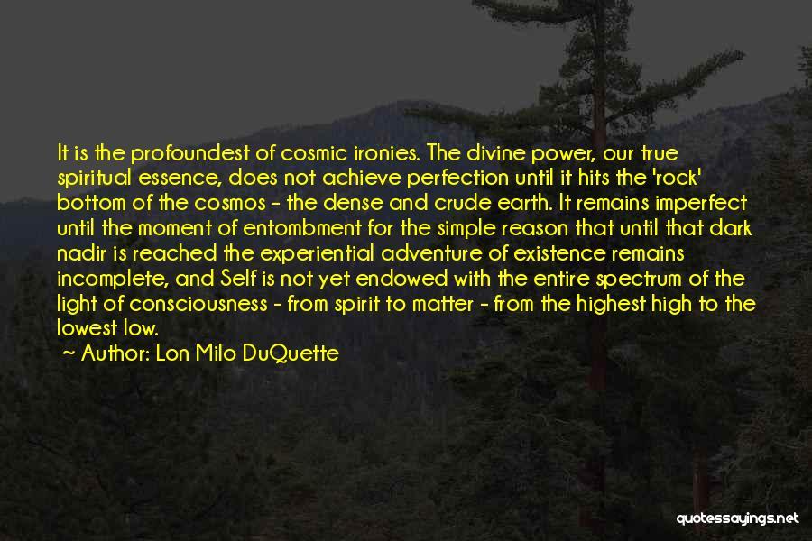 Spectrum Quotes By Lon Milo DuQuette