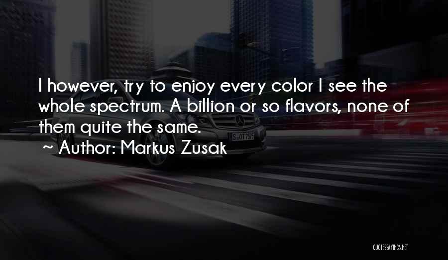 Spectrum Quotes By Markus Zusak