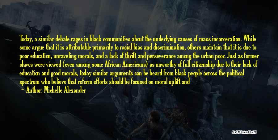 Spectrum Quotes By Michelle Alexander