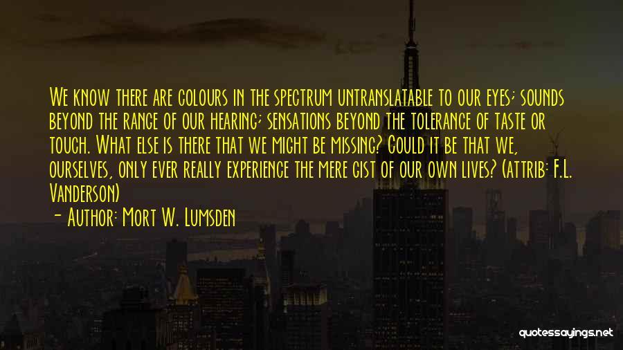 Spectrum Quotes By Mort W. Lumsden