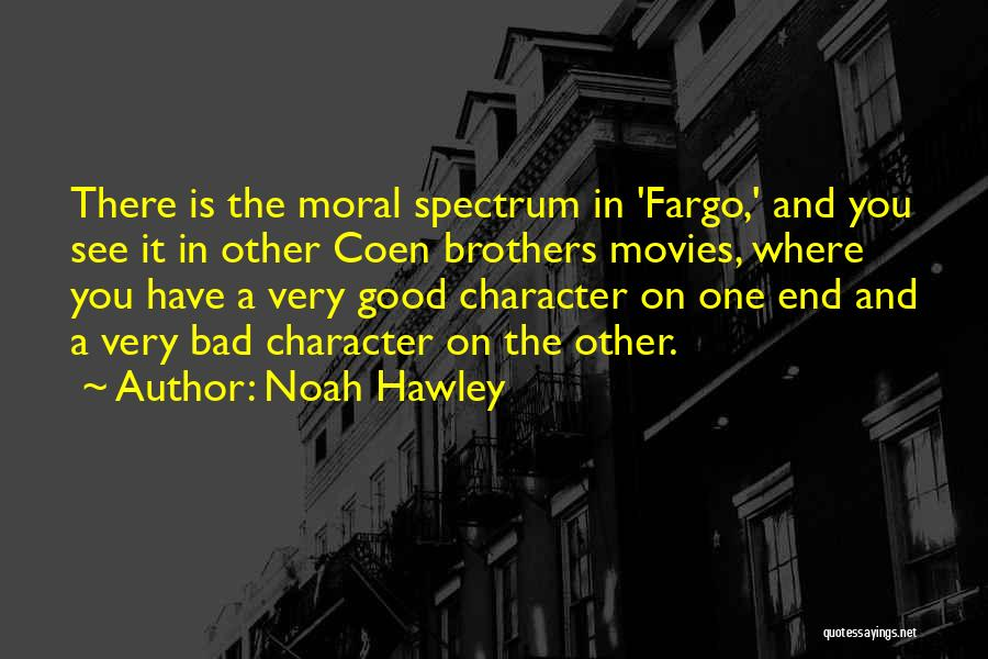Spectrum Quotes By Noah Hawley