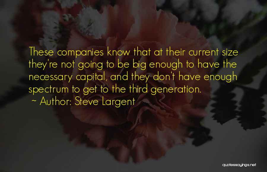 Spectrum Quotes By Steve Largent