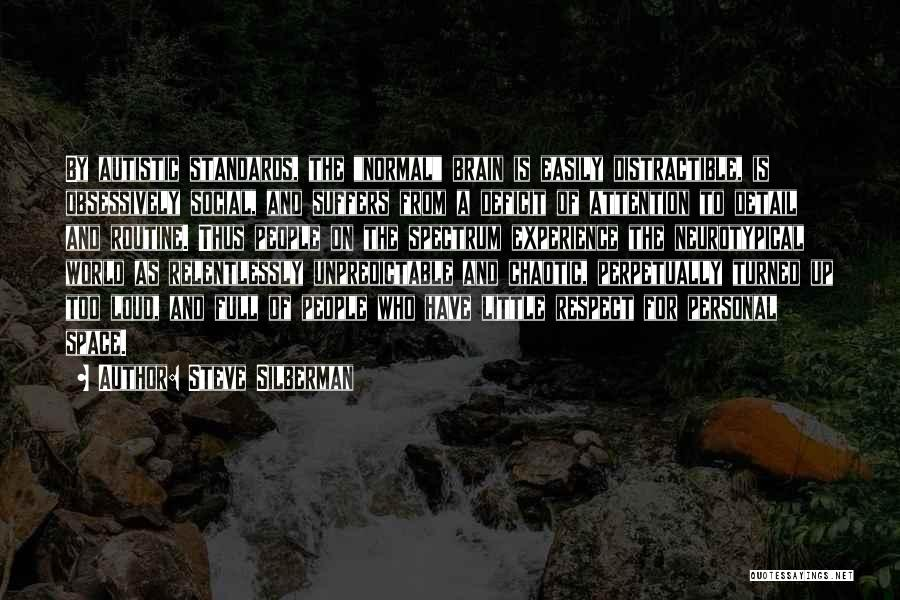 Spectrum Quotes By Steve Silberman