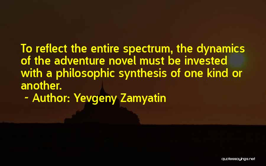Spectrum Quotes By Yevgeny Zamyatin