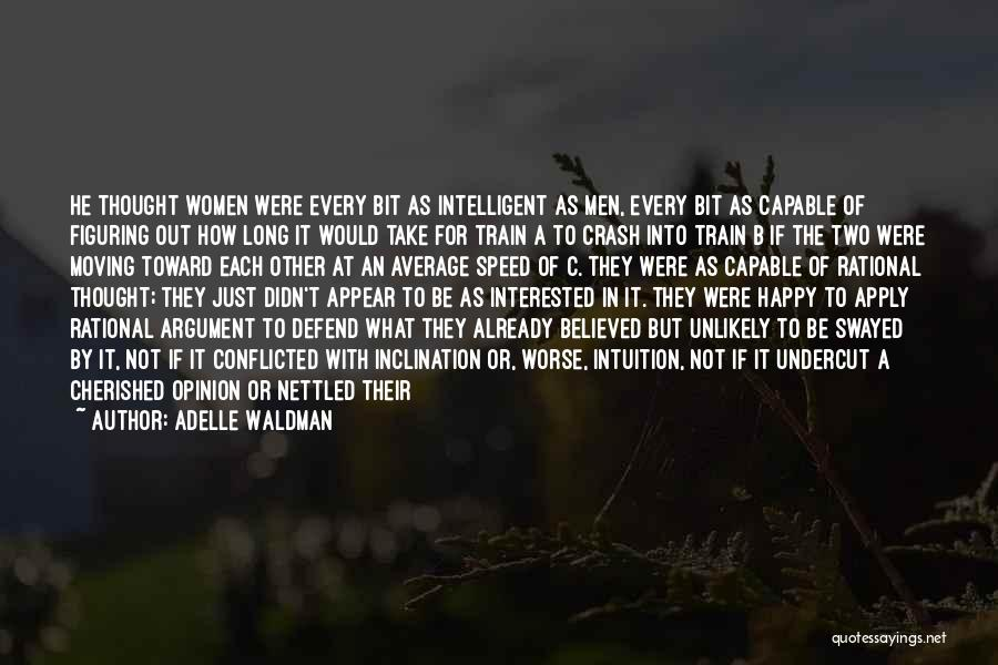Speed Of Thought Quotes By Adelle Waldman