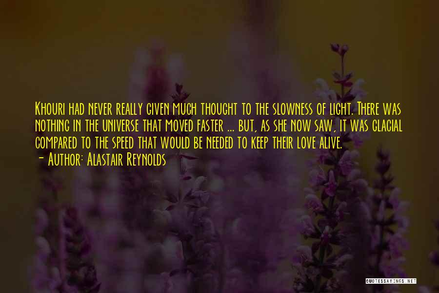 Speed Of Thought Quotes By Alastair Reynolds