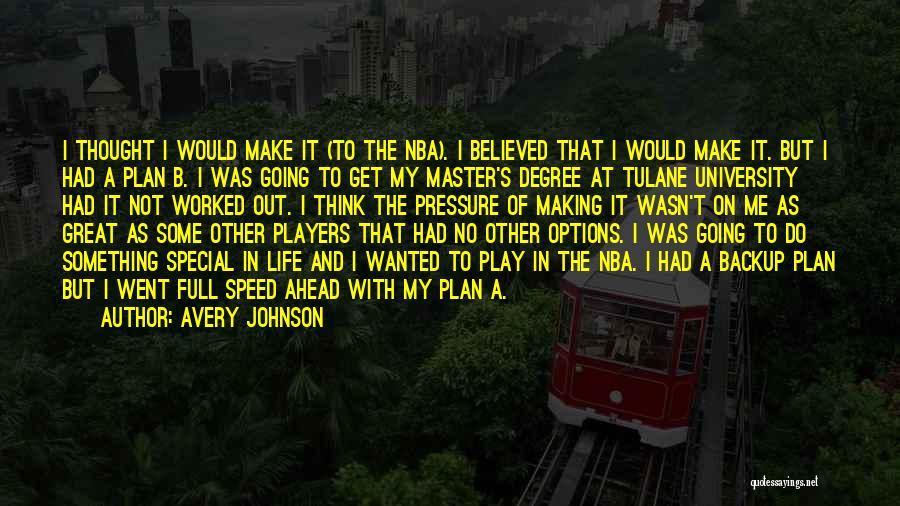 Speed Of Thought Quotes By Avery Johnson