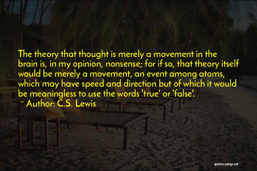 Speed Of Thought Quotes By C.S. Lewis