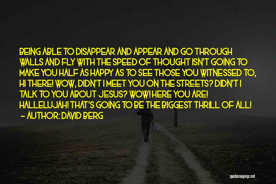 Speed Of Thought Quotes By David Berg