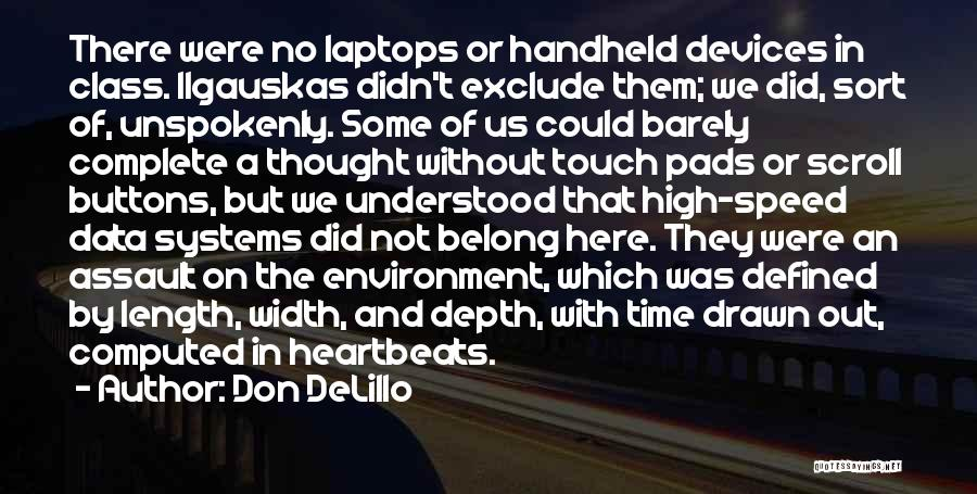 Speed Of Thought Quotes By Don DeLillo