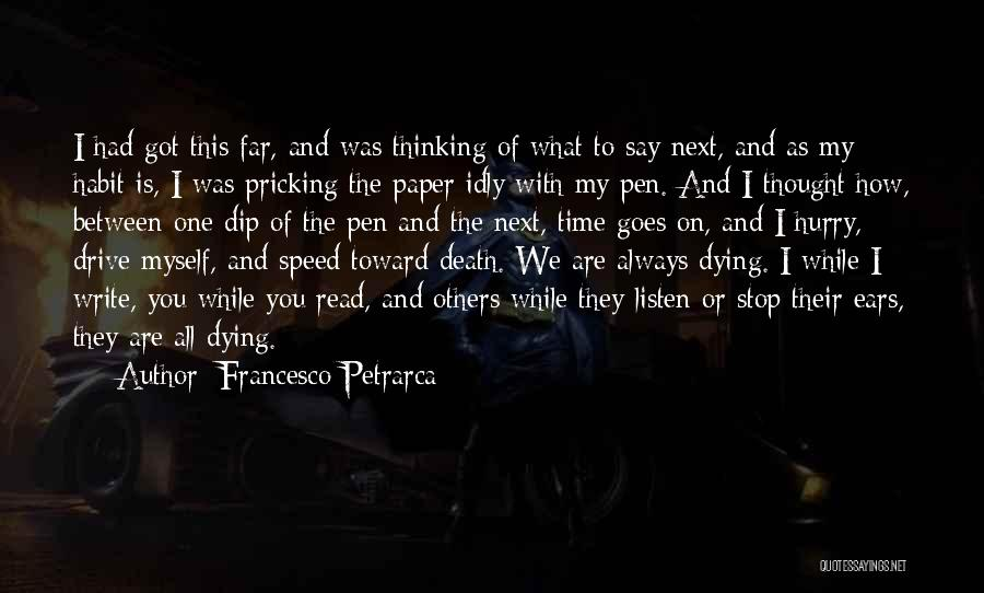 Speed Of Thought Quotes By Francesco Petrarca