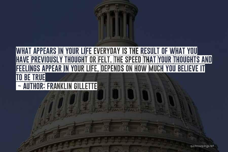 Speed Of Thought Quotes By Franklin Gillette