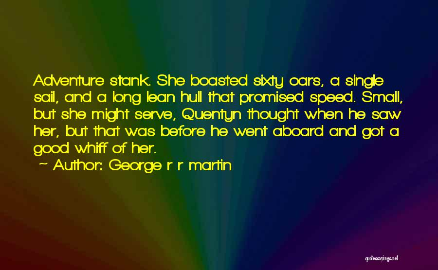 Speed Of Thought Quotes By George R R Martin