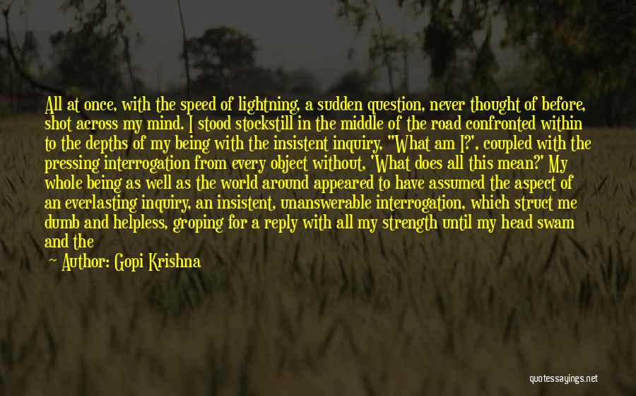 Speed Of Thought Quotes By Gopi Krishna