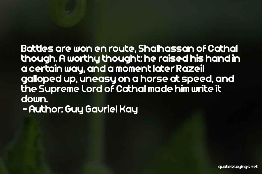Speed Of Thought Quotes By Guy Gavriel Kay