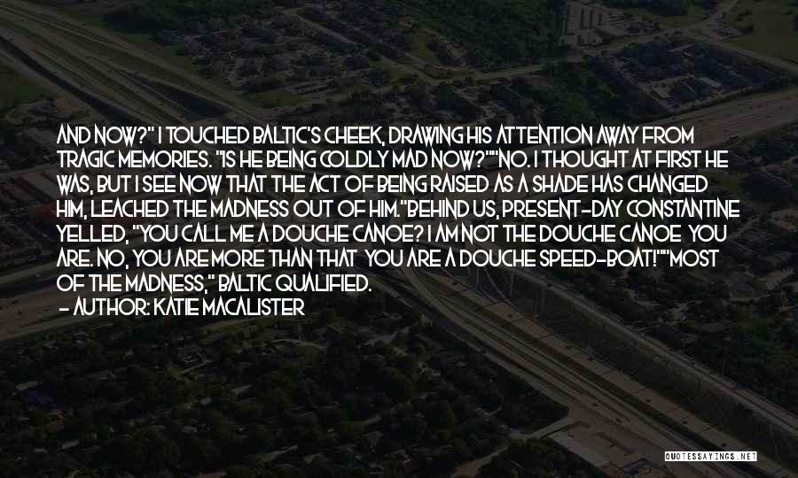 Speed Of Thought Quotes By Katie MacAlister
