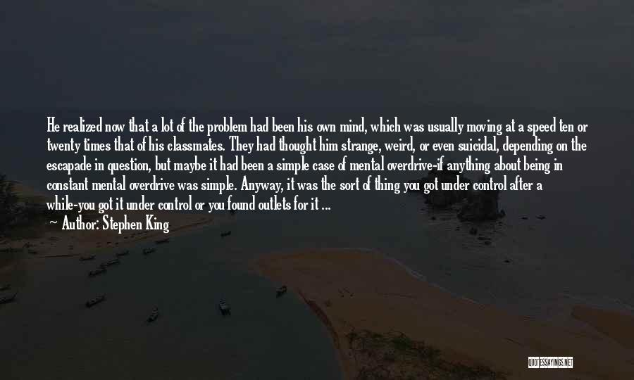 Speed Of Thought Quotes By Stephen King