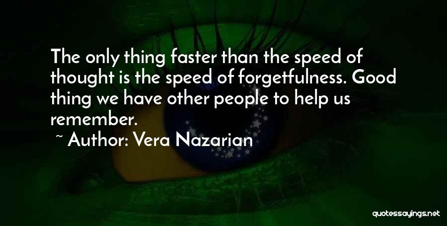 Speed Of Thought Quotes By Vera Nazarian