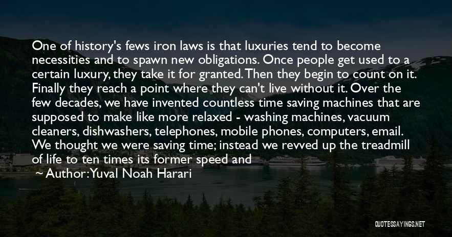 Speed Of Thought Quotes By Yuval Noah Harari