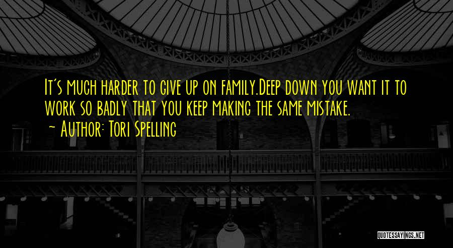 Spelling Mistake Quotes By Tori Spelling