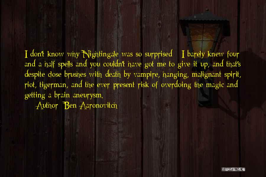 Spells And Magic Quotes By Ben Aaronovitch
