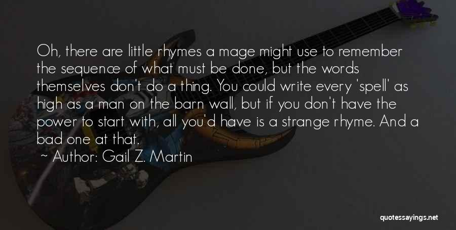 Spells And Magic Quotes By Gail Z. Martin