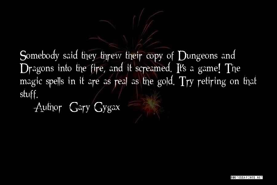 Spells And Magic Quotes By Gary Gygax