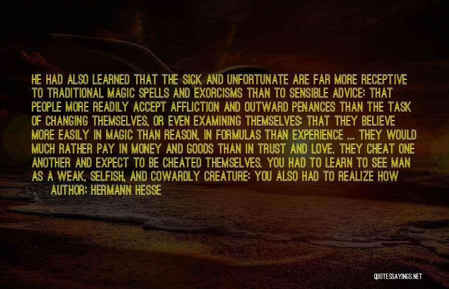Spells And Magic Quotes By Hermann Hesse