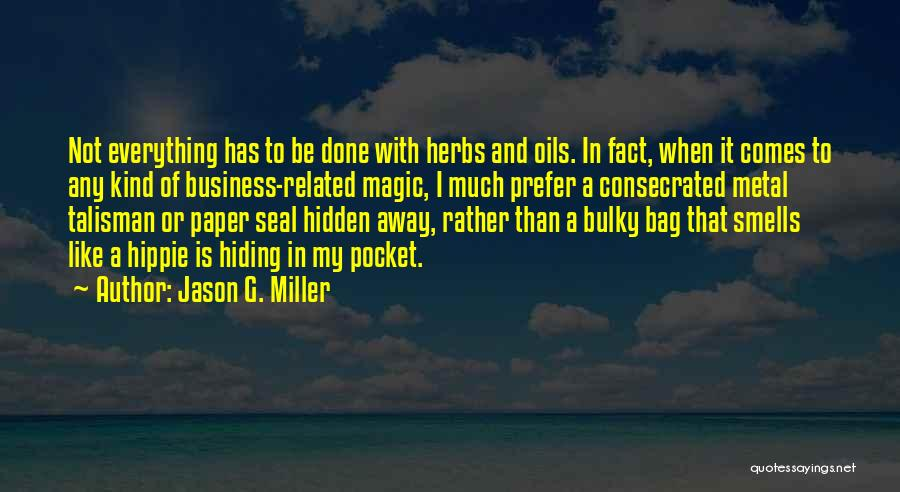 Spells And Magic Quotes By Jason G. Miller