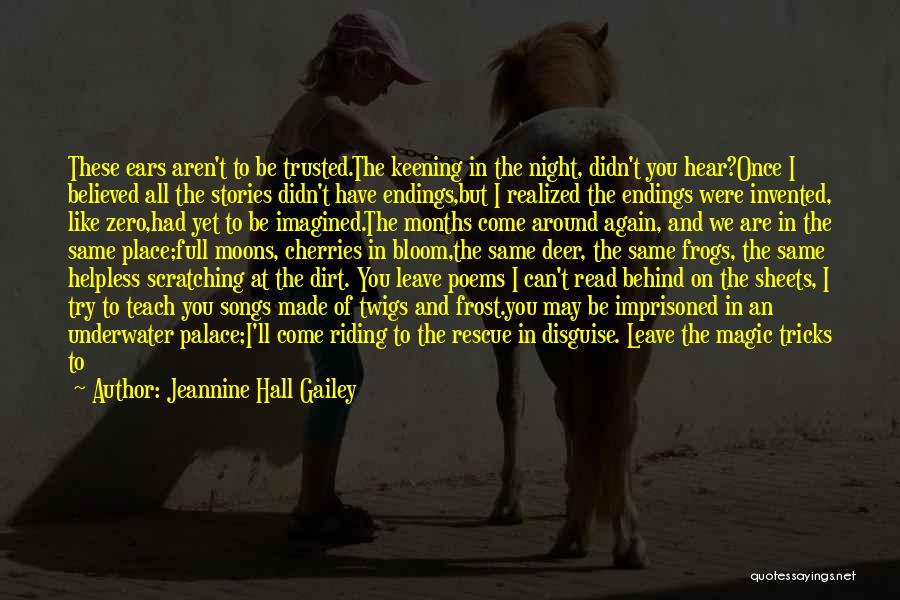 Spells And Magic Quotes By Jeannine Hall Gailey
