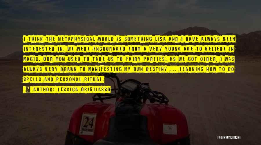 Spells And Magic Quotes By Jessica Origliasso