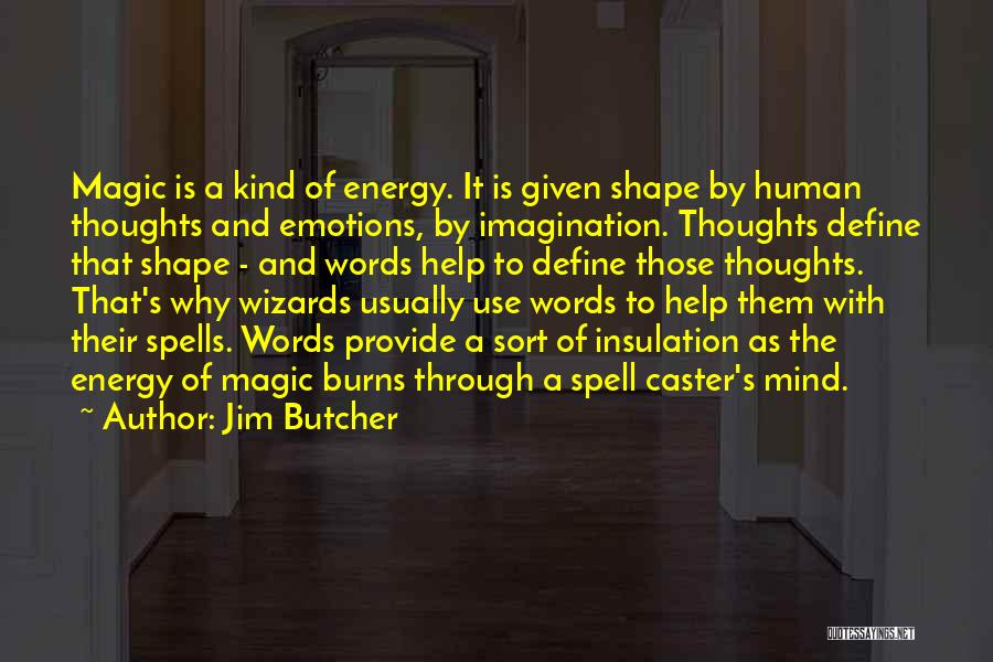 Spells And Magic Quotes By Jim Butcher