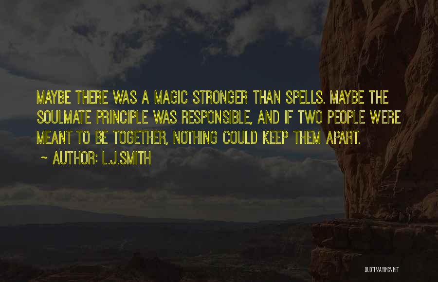 Spells And Magic Quotes By L.J.Smith
