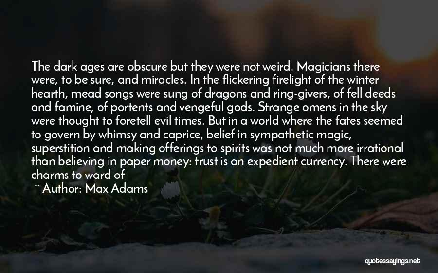 Spells And Magic Quotes By Max Adams