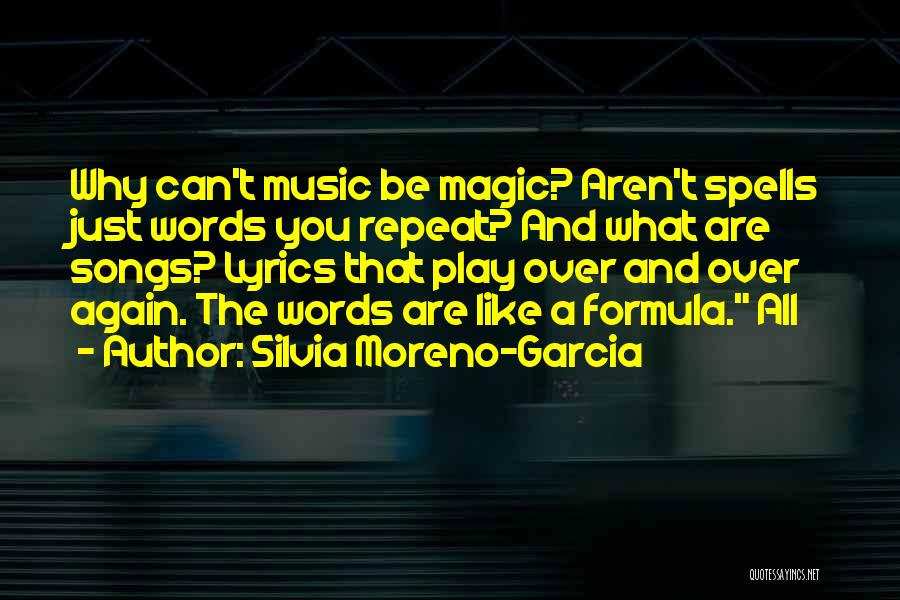 Spells And Magic Quotes By Silvia Moreno-Garcia