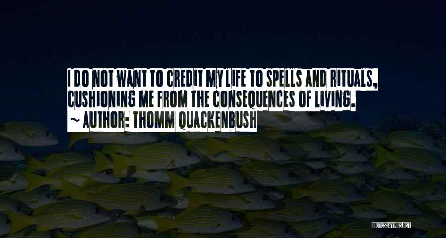 Spells And Magic Quotes By Thomm Quackenbush
