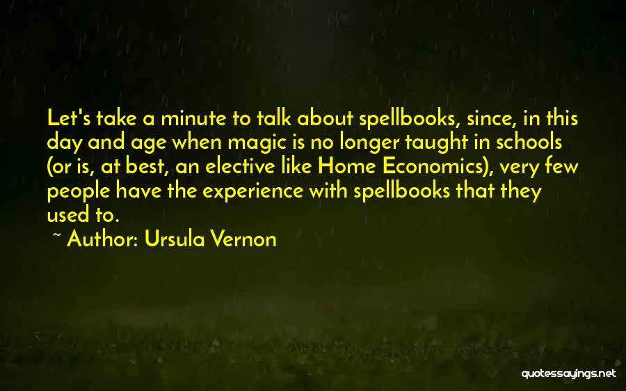 Spells And Magic Quotes By Ursula Vernon