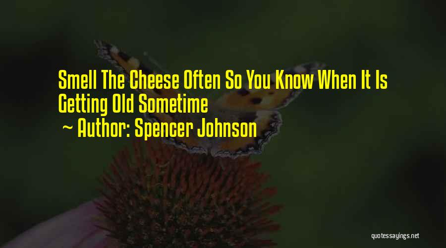 Spencer Johnson Quotes 1083855