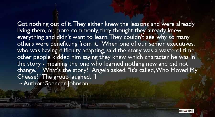 Spencer Johnson Quotes 1119308